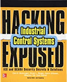 Hacking Exposed: Industrial Control Systems